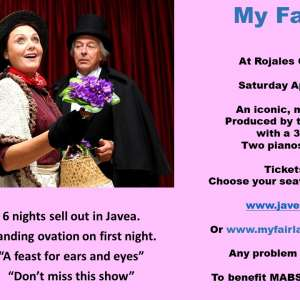 MY Fair Lady- Rojales Capitol Theatre  on April 13th